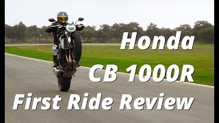 2018 Honda CB1000R First Ride Review