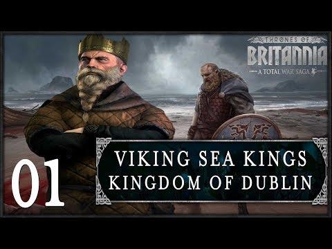 VIKING SEA KINGS INVADE! | Total War: Saga - Thrones of Britannia (Dublin) #1
