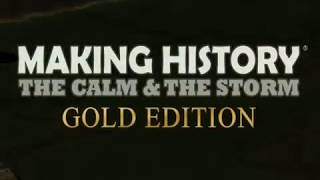 Making History: The Calm & the Storm Gold Edition Video