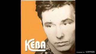 Keba - Pijane su ulice - (Audio 1994)