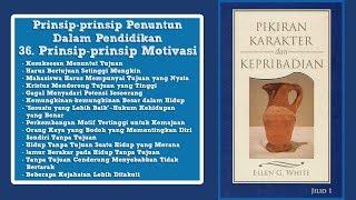PIKIRAN, KARAKTER DAN KEPRIBADIAN: 36. Prinsip-prinsip Motivasi bag. 1 - M. H. Marpaung