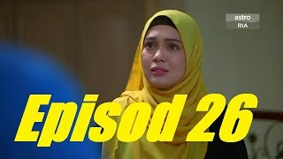 Lafazkan Kalimah Cintamu Episod 26 (PREVIEW)