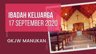 Ibadah Keluarga - 17 September 2020 | GKJW Jemaat Manukan Surabaya