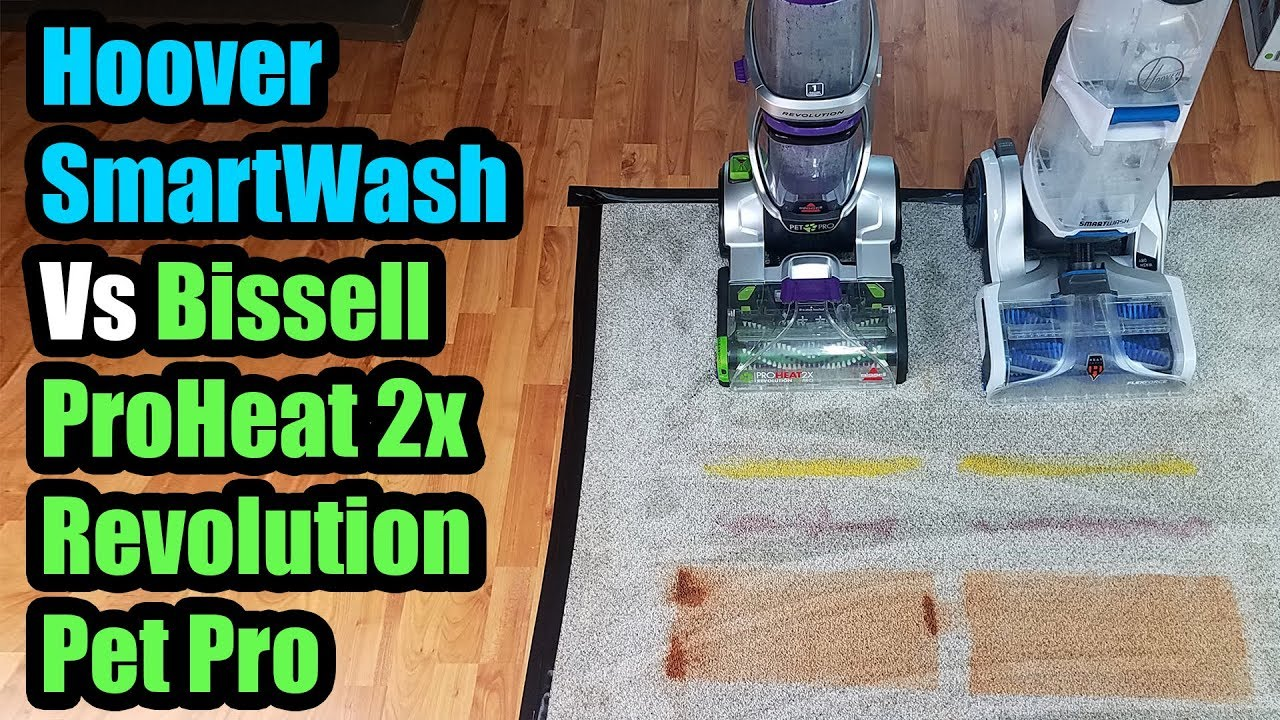 Hoover Smartwash Vs Bissell Proheat 2x Revolution Pet Pro
