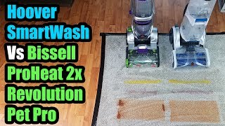 Hoover Smartwash vs Bissell Proheat 2x Revolution Pet Pro Carpet Cleaner