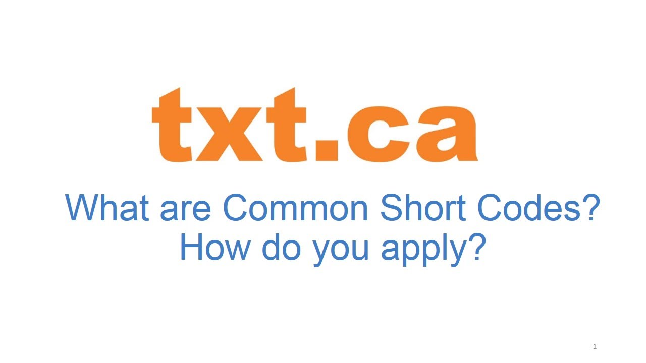 Apply for a Short Code - TXT CA