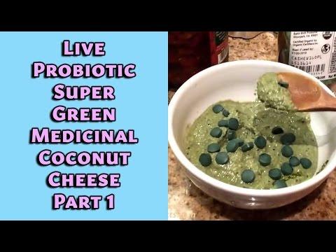 Live Probiotic Super Green Medicinal Coconut Cheese Part 1 | Dr. Robert Cassar