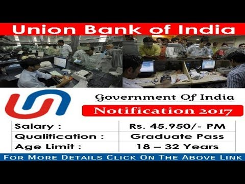 Union Bank of India (UBI) Recruitment 2017 |  Bank jobs | All Over India jobs