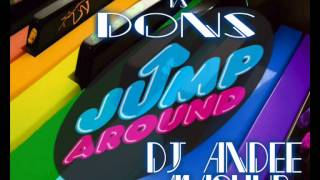 House Of Pain vs D.O.N.S. - Jump Around (Dj Andee Mashup)
