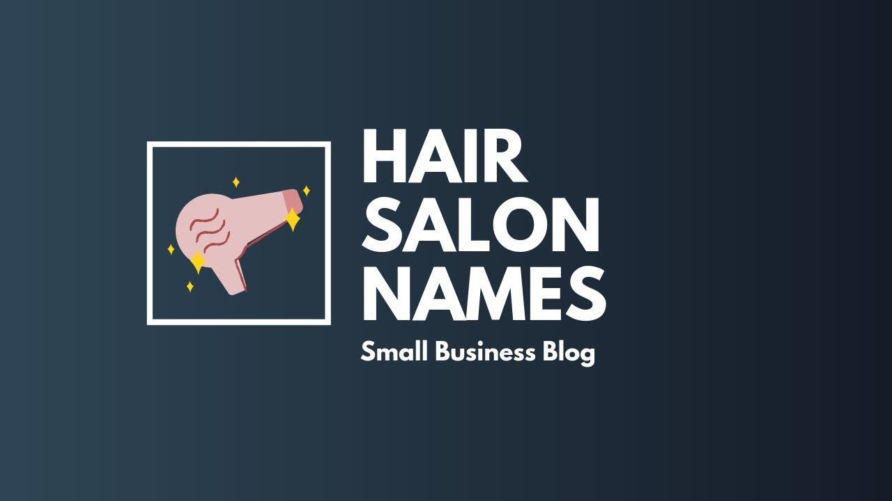 Creative Hair Salon Names
