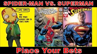 Superman Vs  Spider man & Only Comic Book Readers Lose