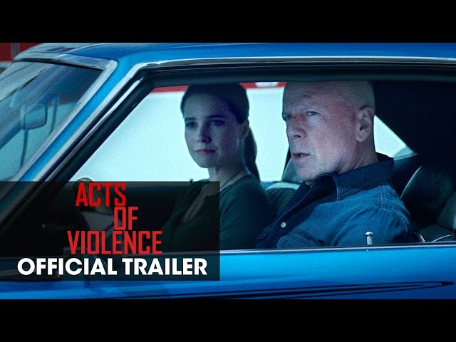 Acts of Violence (2018 Movie) - Official Trailer - Bruce Willis