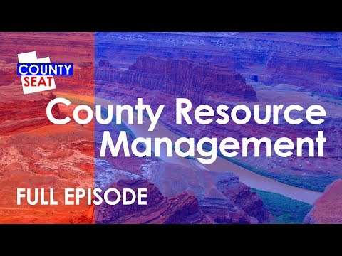 S6 Ep15 - Full Show: Resource Management Plans - The County Seat