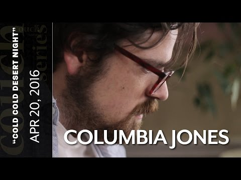 """The Couch Series: Columbia Jones, """"Cold Cold Desert Night"""""""