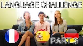 Language Challenge Part 3 (French-German-Spanish)
