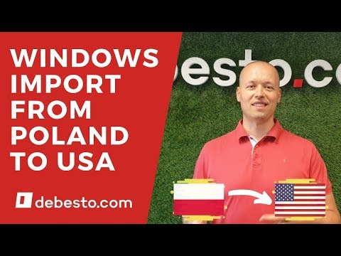 how-to-import-windows-from-poland-to-the-usa?-(guide-2019)