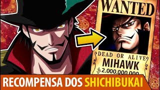 O DESTINO DOS SHICHIBUKAI!! AS RECOMPENSAS DE MIHAWK, HANCOCK, WEEVIL E BUGGY!!