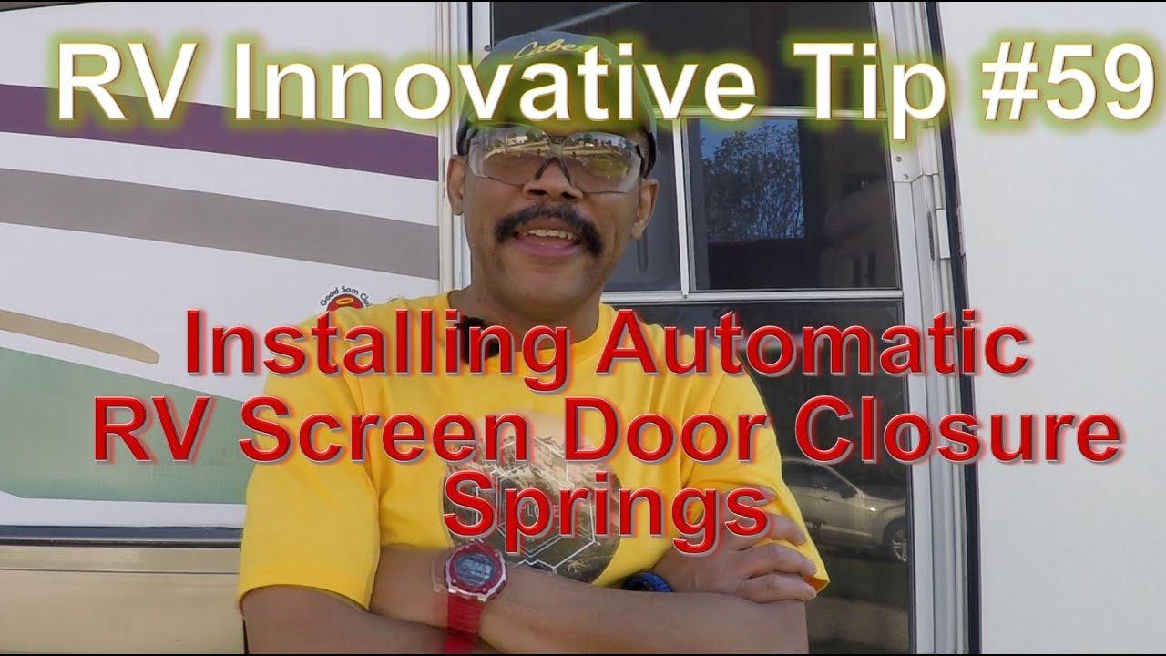 Rv innovative tip 59 installing rv screen door closure springs rv innovative tip 59 installing rv screen door closure springs vtopaller Image collections