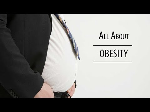 All about Obesity |  How to Control The Obesity | Treatment For Obesity | Obesity |