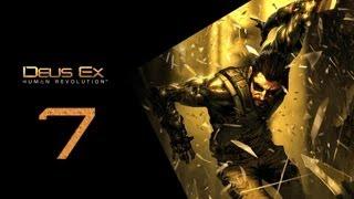 Deus Ex Human Revolution Прохождение Часть 7