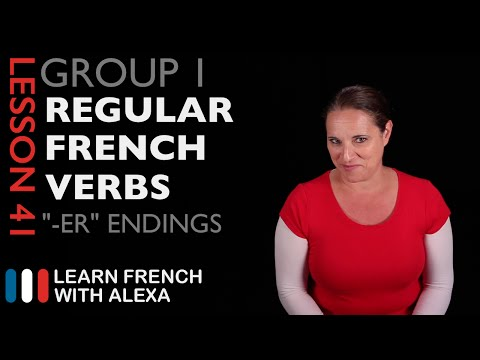 Group 1 Regular French Verbs Ending In