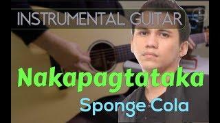 Sponge Cola - Nakapagtataka instrumental guitar karaoke version cover with lyrics