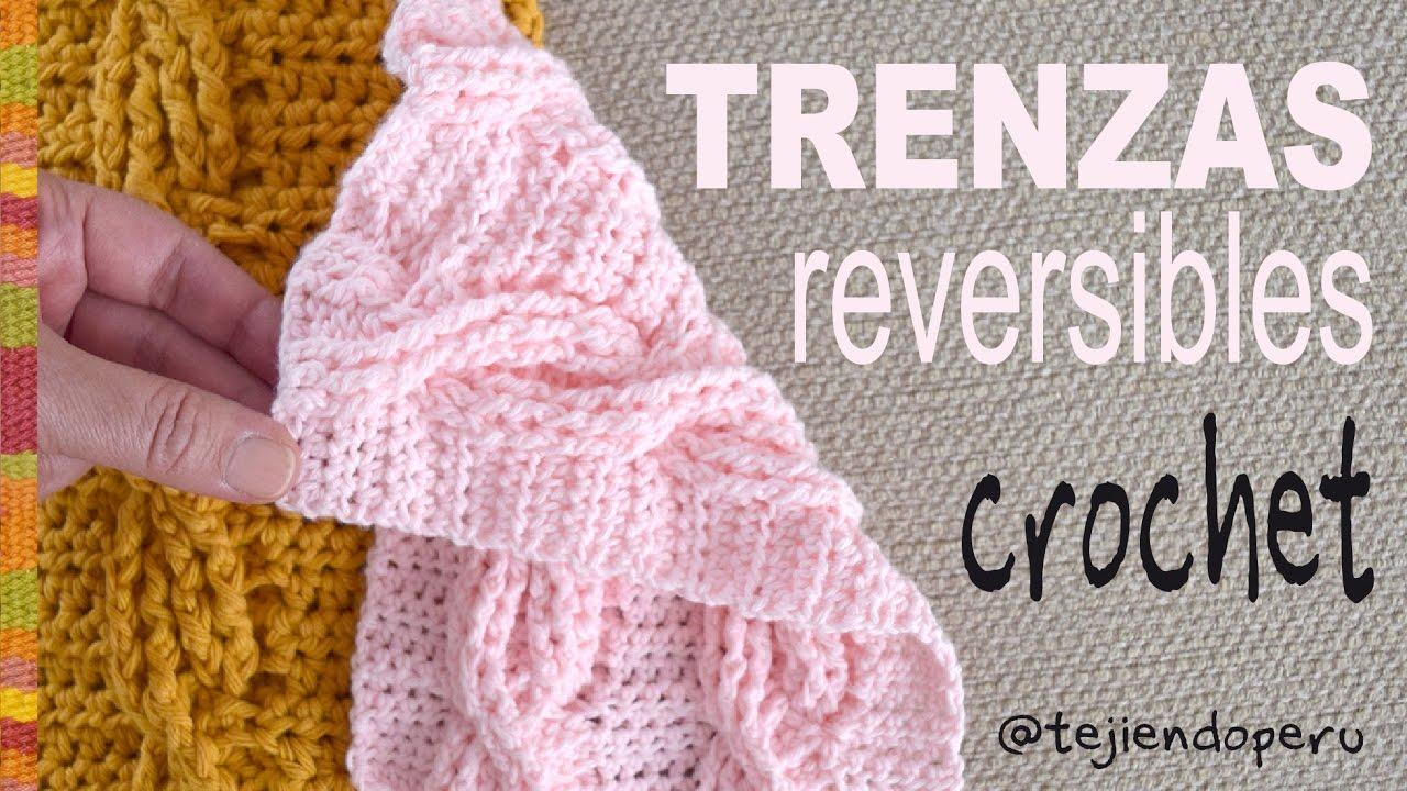 Trenzas u ochos REVERSIBLES tejidos a crochet (muestra: ¡una bufanda ...
