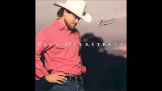 Watch Paul Overstreet Im So Glad I Was Dreaming video