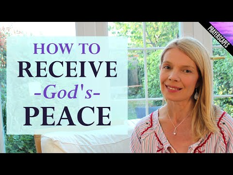 How To Receive God's Peace - A Guided Visualization Meditation