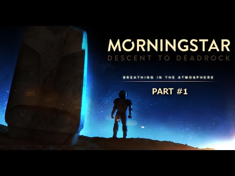 Morningstar: Decent to Deadrock Gameplay (PC HD) [1080p/60fps]
