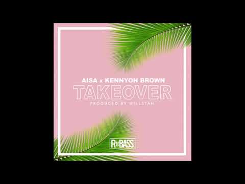 Aisa Feat. Kennyon Brown - Takeover  (Version By M-DJ 100 BPM 2018)