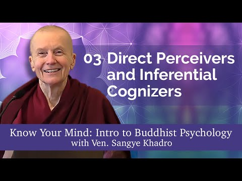 03 Know Your Mind: Direct Perceivers and Inferential Cognizers 06-20-21