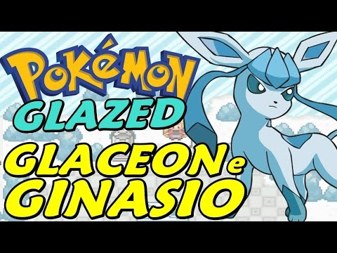 Pokémon Glazed (Detonado - Parte 11) - HM Surf, Ginásio De Gelo E Glaceon