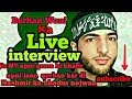 Burhan Wani ka live interview Kashmiri Freedom Fighter Interview