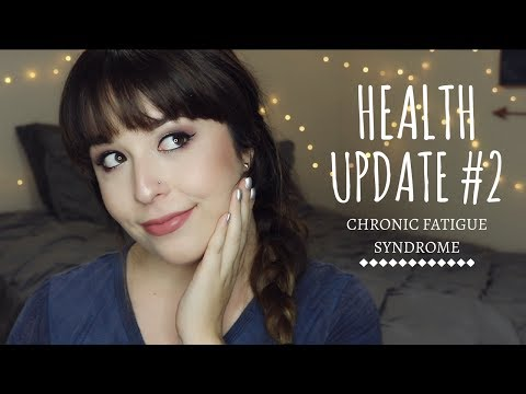 HEALTH UPDATE #2: CHRONIC FATIGUE SYNDROME | MOVING FORWARD WITH RECOVERY