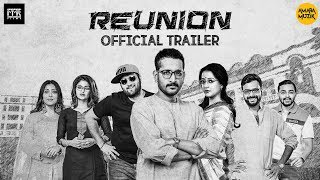 Reunion Bangla Movie | Official Trailer | Parambrata | Raima I Saayoni I 2019 Bengali Movie