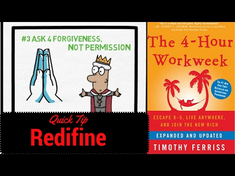 Tim Ferriss: 4 Hour WorkWeek: Quick Tip: Redefine: Animated Book Summary