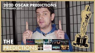 2020 OSCAR PREDICTIONS - NOVEMBER 2019