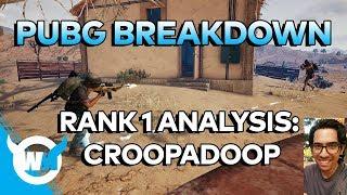 "PUBG BREAK-DOWN: Rank 1 Player ""CROOPADOOP"" - Battlegrounds Gameplay Guide / Tips + Tricks"
