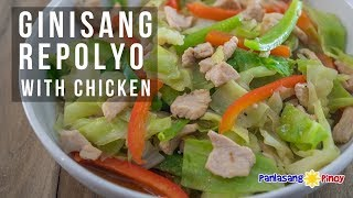 How to Cook Ginisang Repolyo with Chicken