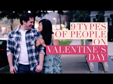 9 Types Of People On Valentine...