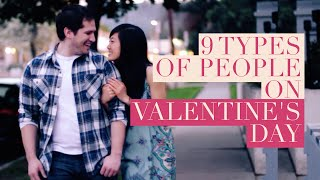 9 Types Of People On Valentine