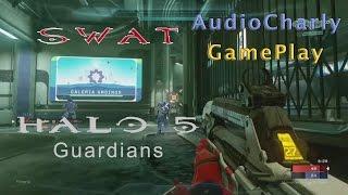 SWAT - HALO 5 MULTIPLAYER #1 (GamePlay) | CharlitínGame