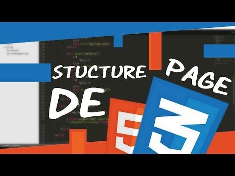 COMMENT STRUCTURER LA PAGE ? CREER UN SITE ? HTML/CSS #4