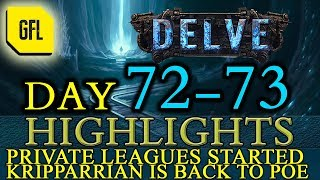 Path of Exile 3.4: Delve DAY # 72-73 Highlights PRIVATE LEAGUES, KRIPPARRIAN IS BACK and more