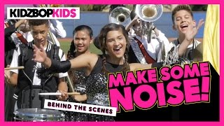 KIDZ BOP Kids – Make Some Noise (Behind The Scenes) [KIDZ BOP 30]