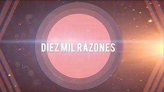 Diez Mil Razones (10,000 Reasons [Bless The Lord])