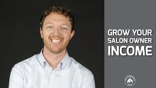 The Fastest Way To Grow Your Salon Owner Income