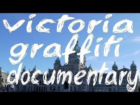 Victoria BC Graffiti Documentary Trailer 2018 (British Columbia, Canada)