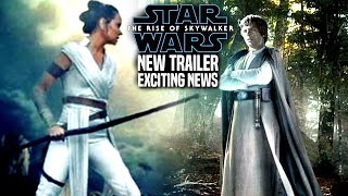 The Rise Of Skywalker New Trailer Exciting News Revealed! (Star Wars Episode 9 Trailer)